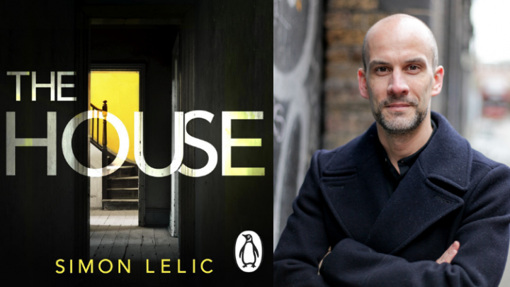 Simon Lelic Interview: The House