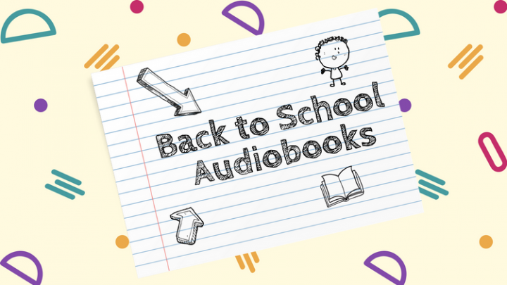 Back to School Audiobooks for a New Term