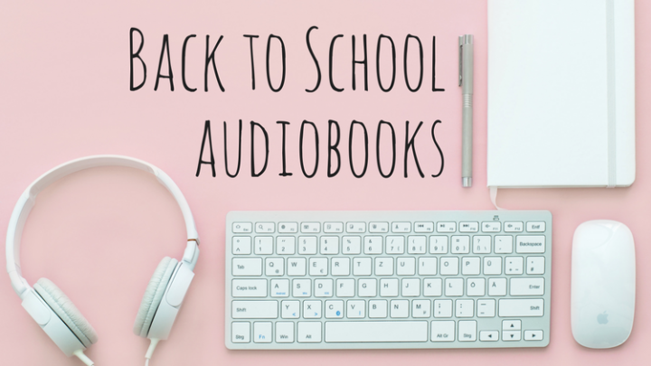 Back to School Audiobooks: Sound Learning