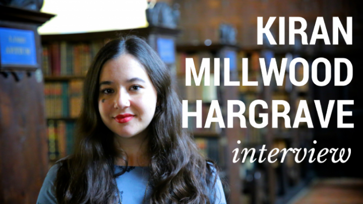 Kiran Millwood Hargrave interview