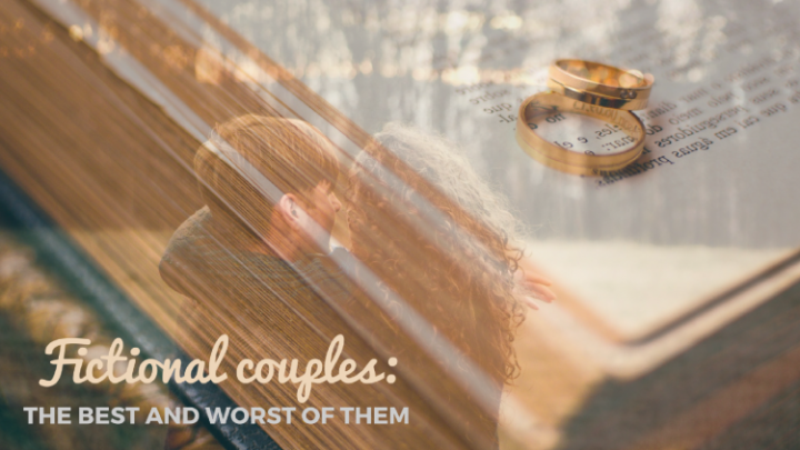 The Best and Worst Couples in Literature