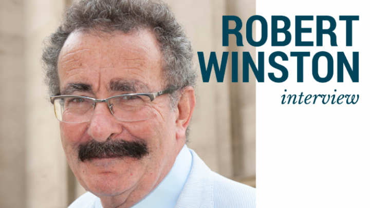 Interview: Robert Winston on his favourite book, writing, and why we're all scientists