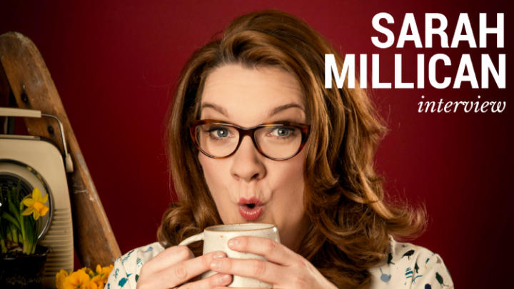 Interview: Sarah Millican on writing, laughing, and what she's up to now