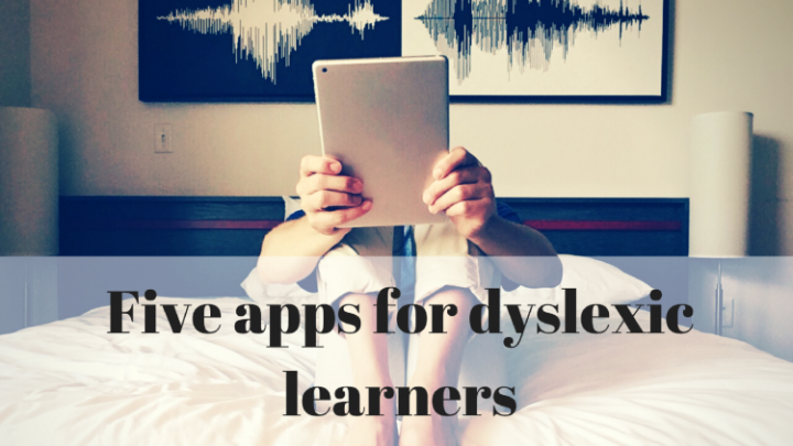 Five iPad apps that can help students with dyslexia
