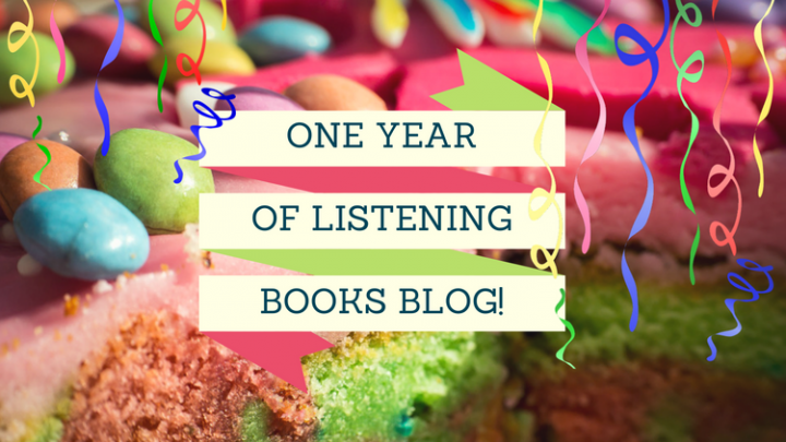 A year of Listening Books Blog! 10 posts you don't want to miss