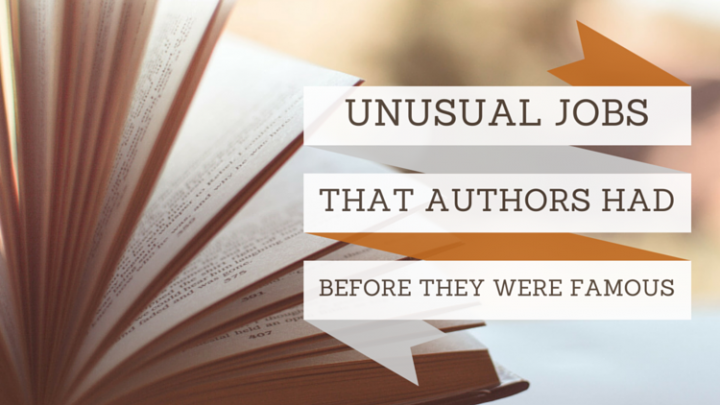 Curious jobs authors had before they were famous writers