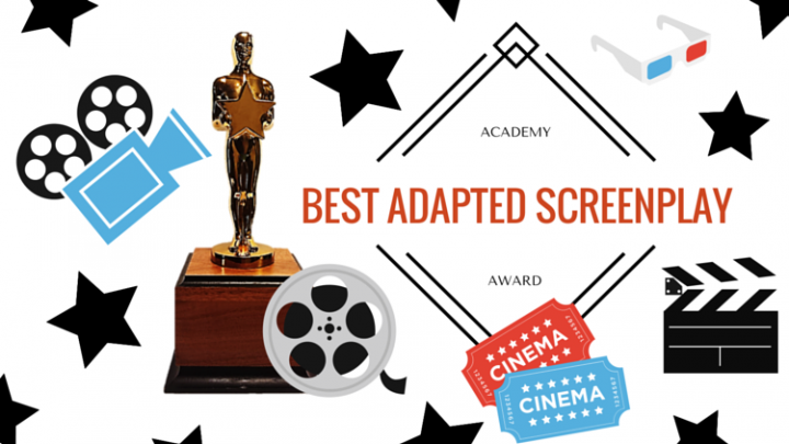 Best adapted screenplay: And the Oscar goes to…