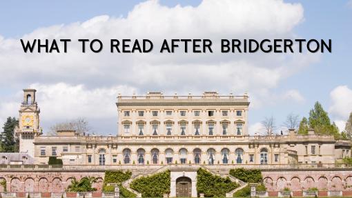 Books to Read After Watching Bridgerton