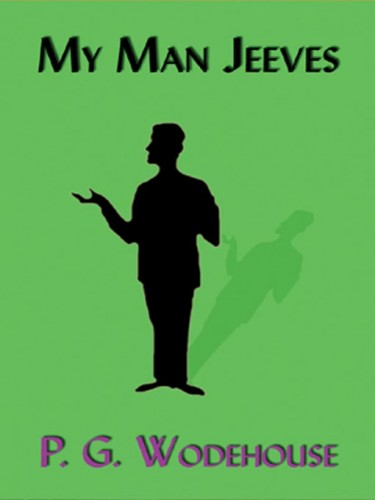 Jeeves and Wooster: My Man Jeeves