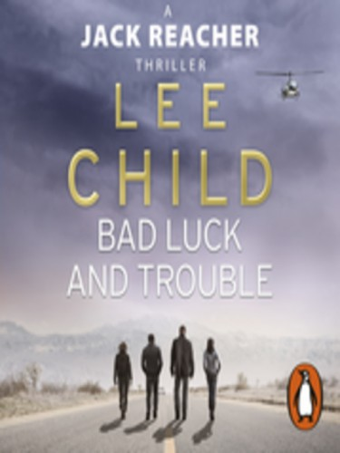 Jack Reacher Series Book 11: Bad Luck and Trouble