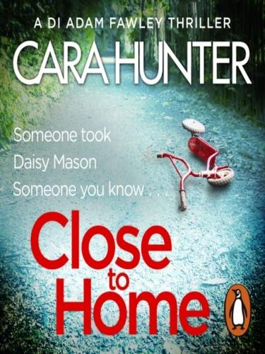 DI Fawley Series Book 1: Close To Home