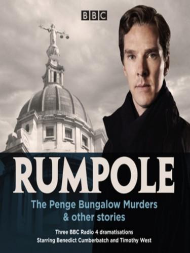 Rumpole: The Penge Bungalow Murders & Other Stories