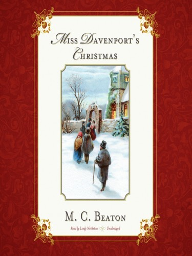 Love and Temptation Series Book 6: Miss Davenport's Christmas