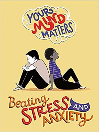 Beating Stress and Anxiety