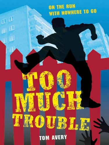 Too Much Trouble