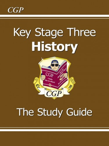 Key Stage Three History: The Study Guide