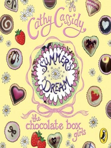 Chocolate Box Girls Book 3: Summer's Dream