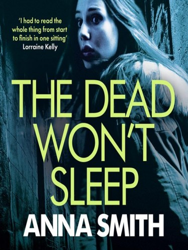Rosie Gilmour Book 1: The Dead Won't Sleep