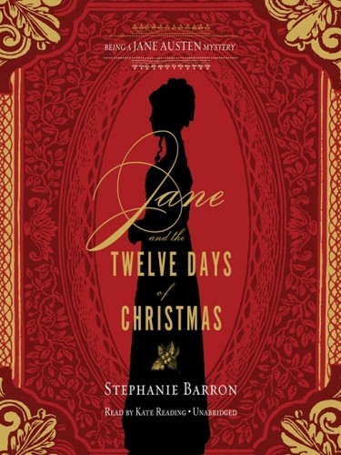 Jane Austen Series Book 12: Jane and the Twelve Days of Christmas