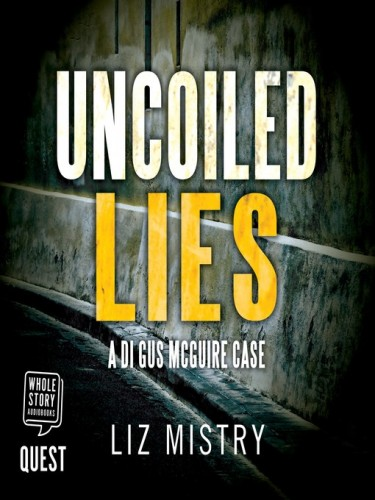 DI Gus Maguire Series Book 2: Uncoiled Lies