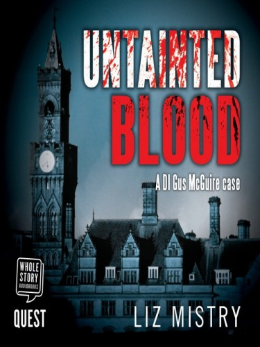 DI Gus Maguire Series Book 3: Untainted Blood