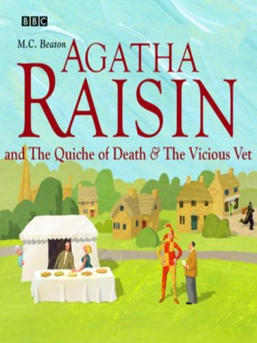 Agatha Raisin and the Quiche of Death & Agatha Raisin and the Vicious Vet