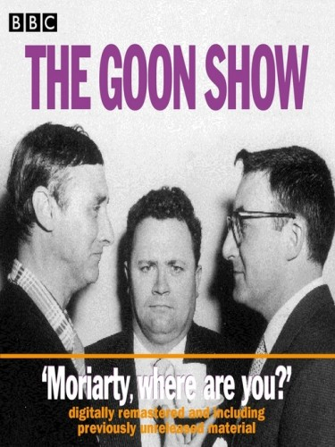 The Goon Show - Moriarty Where Are You? Moriarty Where Are You?