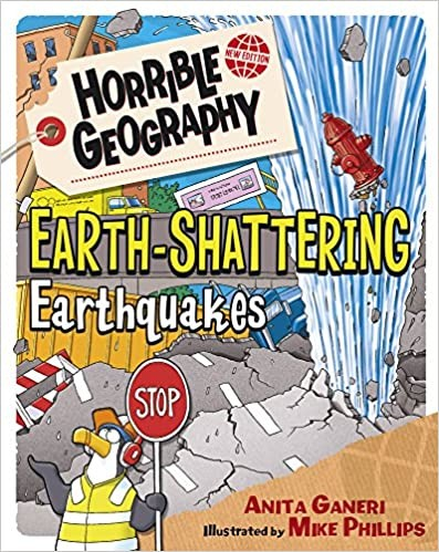 Horrible Geography: Earth Shattering Earthquakes