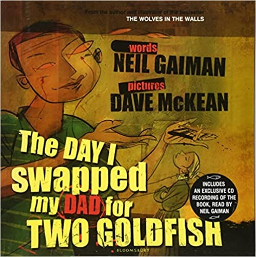 The Day I Swapped My Dad For Two Goldfish Cover