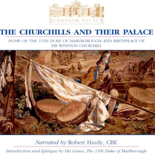 Blenheim Palace: The Churchills and Their Palace Cover