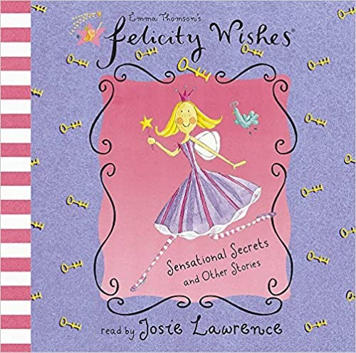 Felicity Wishes: Sensational Secrets and Other Stories Cover