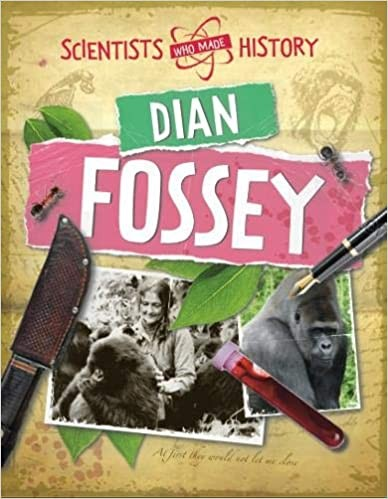 Diane Fossey: Scientists Who Made History Cover