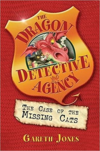 The Dragon Detective Agency: The Case of the Missing Cats Cover