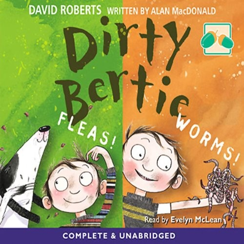 Dirty Bertie: Fleas! and Worms! Cover