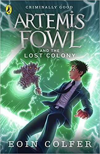 Artemis Fowl Series Book 5: Artemis Fowl and the Lost Colony Cover