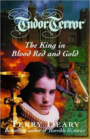 Tudor Chronicles Book 2: The King In Blood Red and Gold Cover