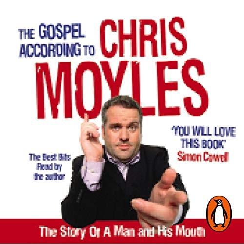 The Gospel According To Chris Moyles Cover