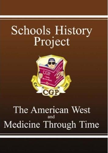 GCSE History: The American West & Medicine Through Time - the Revision Guide Cover