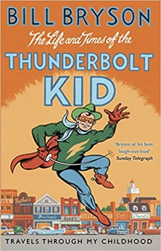 The Life and Times of the Thunderbolt Kid: A Memoir Cover