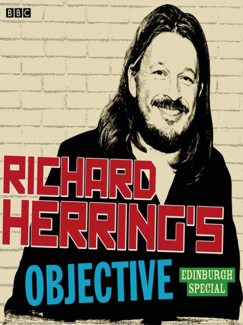 Richard Herring's Objective: Edinburgh Special Cover
