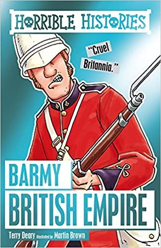 Horrible History: The Barmy British Empire Cover