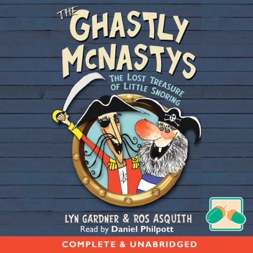 The Ghastly Mcnastys: The Lost Treasure of Little Snoring Cover