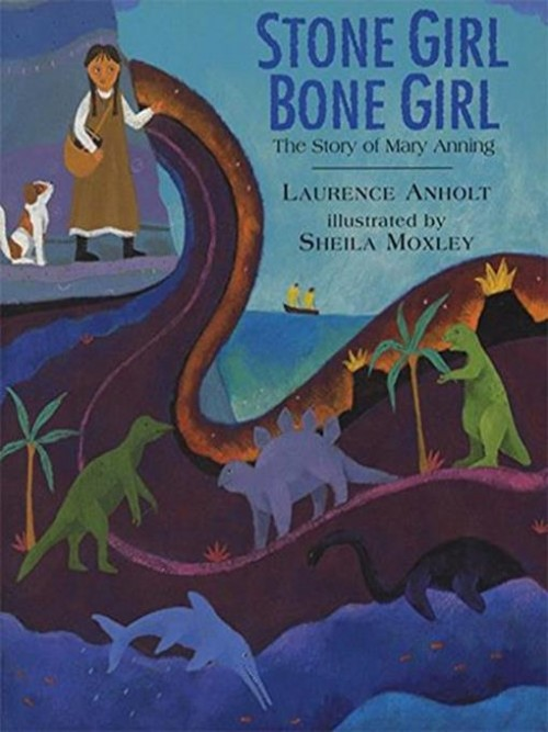 Stone Girl, Bone Girl: The Story of Mary Anning of Lyme Regis Cover