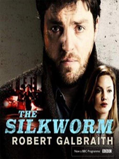 Cormoran Strike Series Book 2: The Silkworm Cover