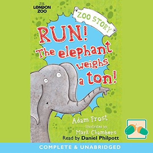 Run! the Elephant Weighs A Ton! Cover