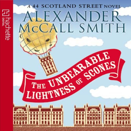 44 Scotland Street Series Book 5: The Unbearable Lightness of Scones Cover