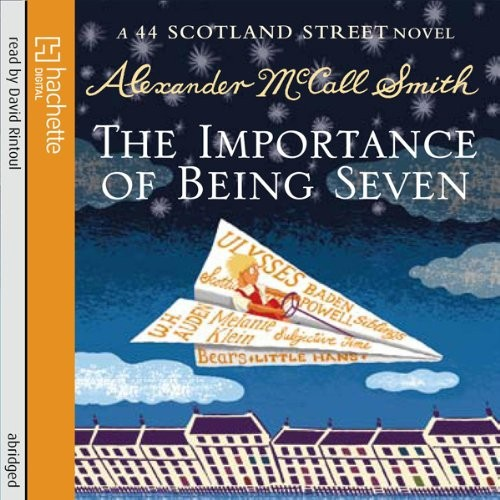 44 Scotland Series Book 6: The Importance of Being Seven Cover