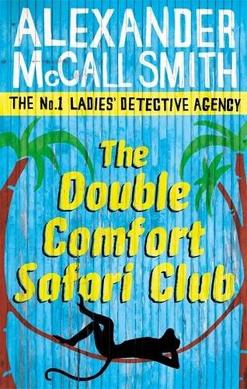 The No 1 Ladies Detective Agency 11: The Double Comfort Safari Club Cover