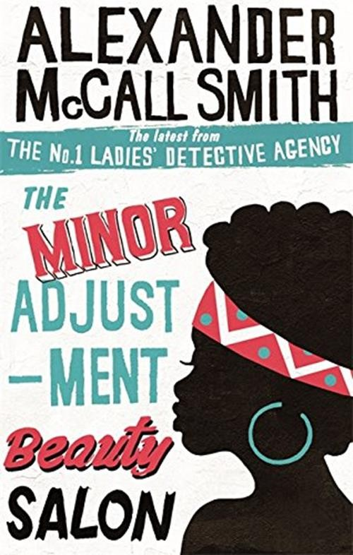 The No 1 Ladies Detective Agency 14: The Minor Adjustment Beauty Salon Cover