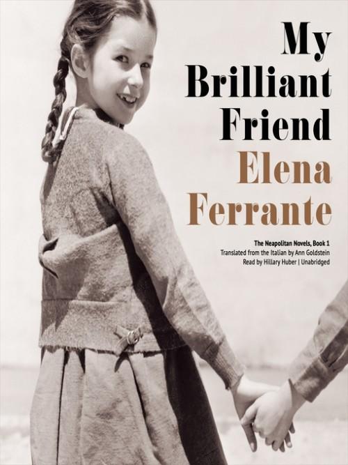 Neapolitan Series 1: My Brilliant Friend Cover